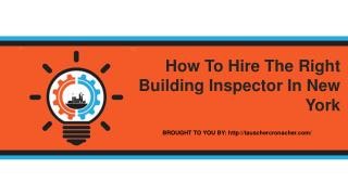 How To Hire The Right Building Inspector In New York