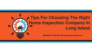 Tips For Choosing The Right Home Inspection Company In Long Island