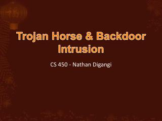 Trojan Horse  Backdoor Intrusion