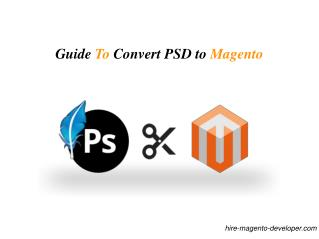 Guide to Convert PSD to Magento