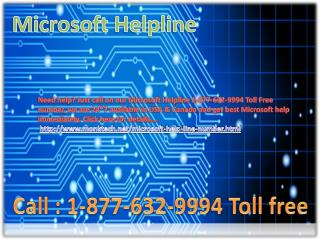 Microsoft Helpline ~!!!~ 1-877-632-9994 Toll Free Number