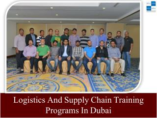 Logistics And Supply Chain Training Programs In Dubai
