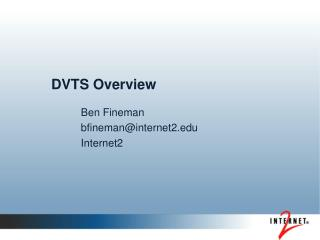 DVTS Overview