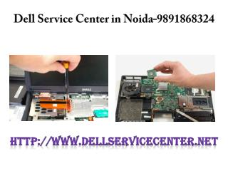 Dell Laptop Service Center in Noida-9891868324