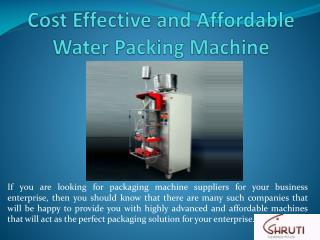 Cost Effective and Affordable Water Packing Machine
