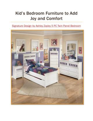 Kid's Bedroom Furniture to Add Joy and Comfort