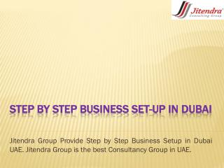 Step by step Business Set-up in Dubai