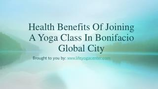 Health Benefits Of Joining A Yoga Class In Bonifacio Global City