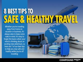7 Best Tips to Safe and Healthy Travel