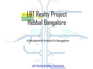 LnT Realty Raintree Boulevard New Project