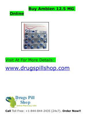 Buy Ambien Online|Order Ambien 12.5 MG Online|Drugspillshop.com