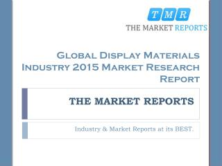 Global Display Materials Industry 2015 Market Research Report