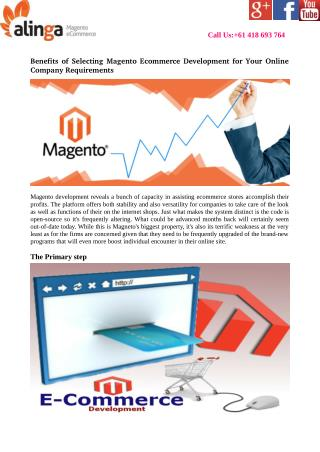 Benefits of Selecting Magento Ecommerce Development for Your Online Company Requirements