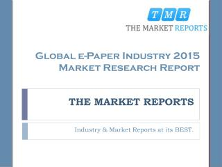 Industry Overview and Major Regions Status of e-Paper Forecast Report 2016-2021