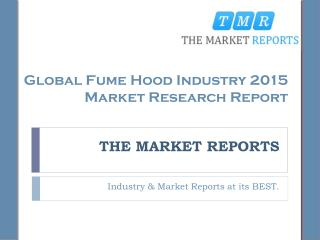 Industry Overview and Major Regions Status of Fume Hood Forecast Report 2016-2021