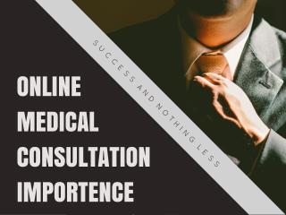 Online Medical Consultation Importence