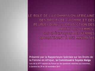Le R le de la Commission Africaine Des Droits de lhomme et des Peuples dans la protection des droits des femmes:  Cas sp