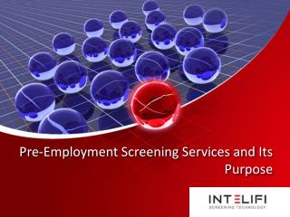 Pre-Employment Screening Services and Its Purpose