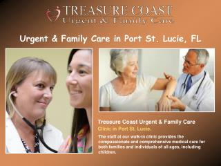 Urgent & Family Care in Port St. Lucie