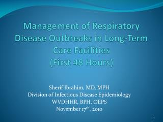Management of Respiratory Disease Outbreaks in Long-Term Care Facilities First 48 Hours