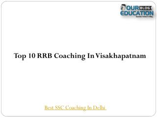 Top 10 RRB Coaching In Visakhapatnam