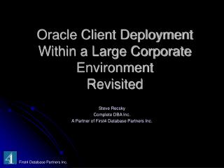 Oracle Client Deployment Within a Large Corporate Environment Revisited