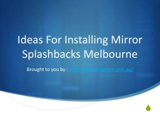 Ideas For Installing Mirror Splashbacks Melbourne