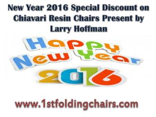 New Year 2016 Special Discount on Chiavari Resin Chairs Pres