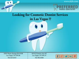 Cosmetic Dentist Las Vegas - Preferred Family Dentistry