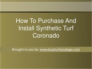 How To Purchase And Install Synthetic Turf Coronado