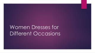 Women Dresses for Different Occasions