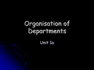 Organisation of Departments