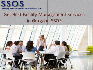 Get Best Facility Management Services in Gurgaon SSOS