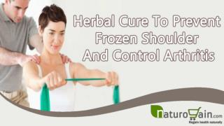 Herbal Cure To Prevent Frozen Shoulder And Control Arthritis