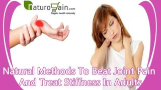Natural Methods To Beat Joint Pain And Treat Stiffness In Adults