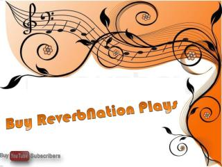 Effective Strategies for Buy ReverbNation Plays