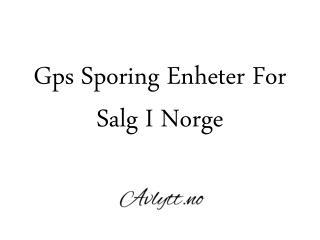 Gps Sporing Enheter For Salg I Norge