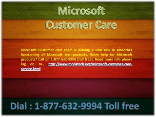 Microsoft Customer Care !!$!! 1-877-632-9994 Toll free Number