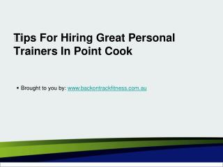 Tips For Hiring Great Personal Trainers In Point Cook