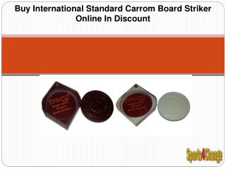 Buy International Standard Carrom Board Striker Online In Discount