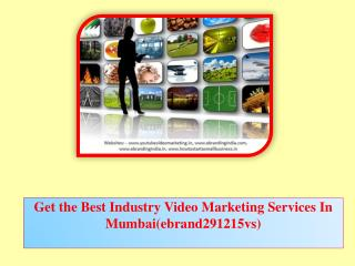 Get the Best Industry Video Marketing Services In Mumbai