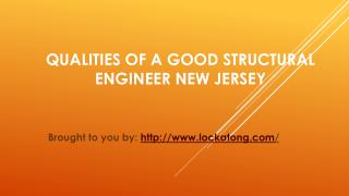 Qualities Of A Good Structural Engineer New Jersey
