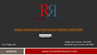 Automotive Fuel Injector Market 2016 � 2020: Worldwide Forecasts Report