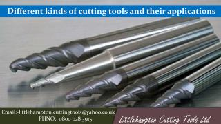 Different kinds of cutting tools and their applications