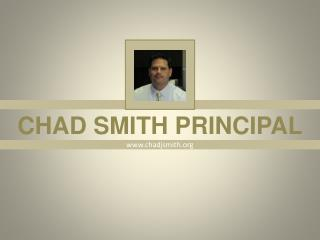 Chad Smith Principal Orange County | Presentation, Images & Info