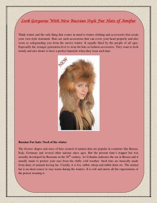 Look Gorgeous With New Russian Style Fur Hats of Amifur