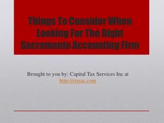 Things To Consider When Looking For The Right Sacramento Accounting Firm