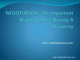 NEGOTIATION- An Important Aspect Before Buying  A Property