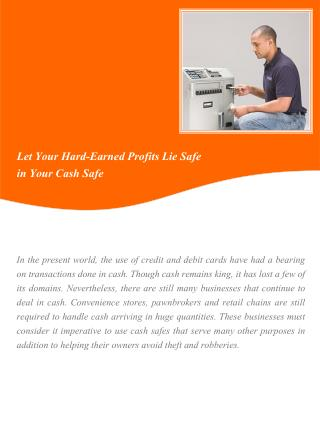 Let Your Hard-Earned Profits Lie Safe in Your Cash Safe