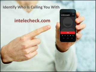Identify who is calling you with intelecheck